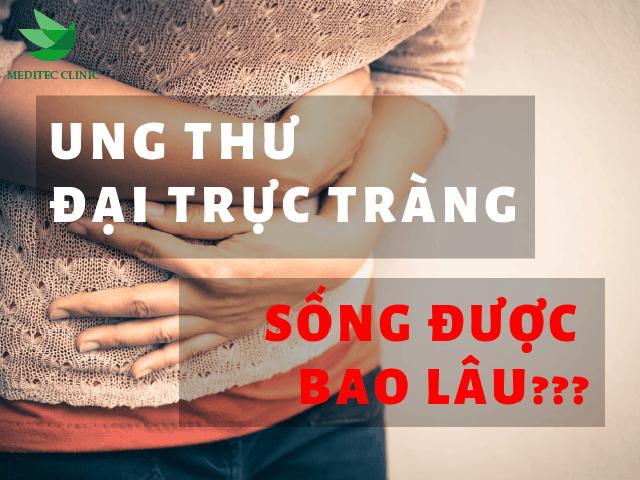 ung-thu-dai-truc-trang-song-duoc-bao-lau-meditec-52-ba-trieu-1